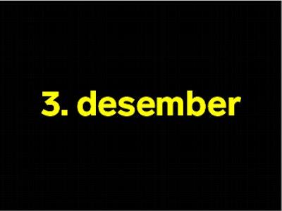 3 desember