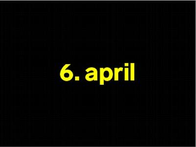 6 april