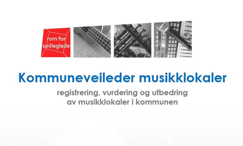 Kommuneveileder musikklokaler